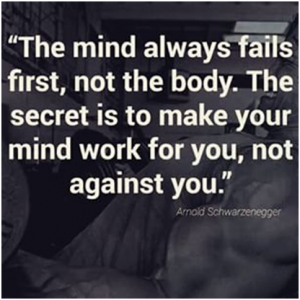 Arnold - The mind always fails first not the body